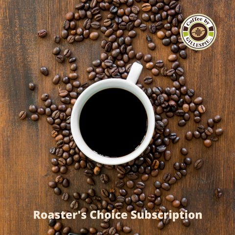 Roaster's Choice Single Origin Monthly Subscription