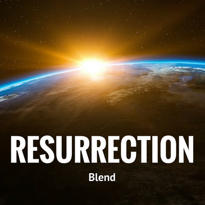Resurrection Blend