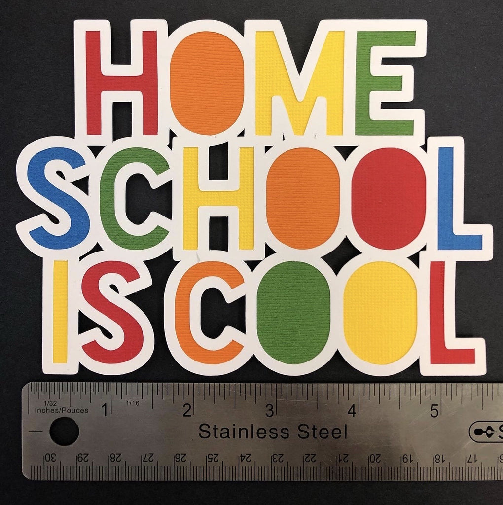 Home School Is Cool Layered Die Cut