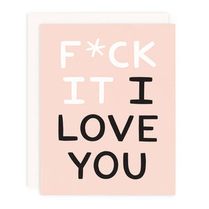 F It ILY Greeting Card