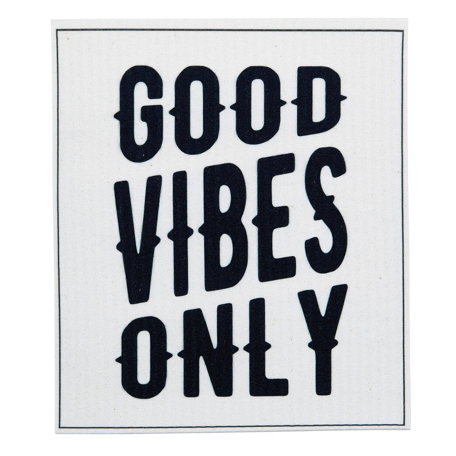 SWEDISH  DISHCLOTH-GOOD VIBES
