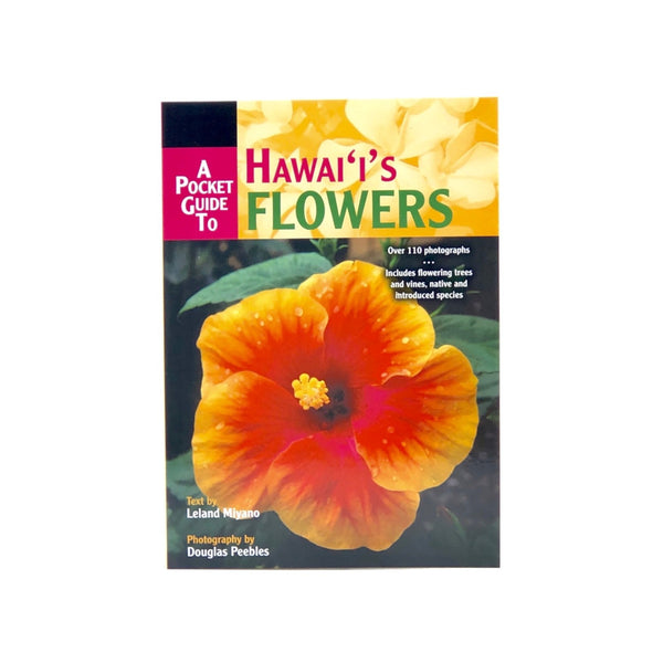 POCKET GUIDE TO HAWAII FLOWERS