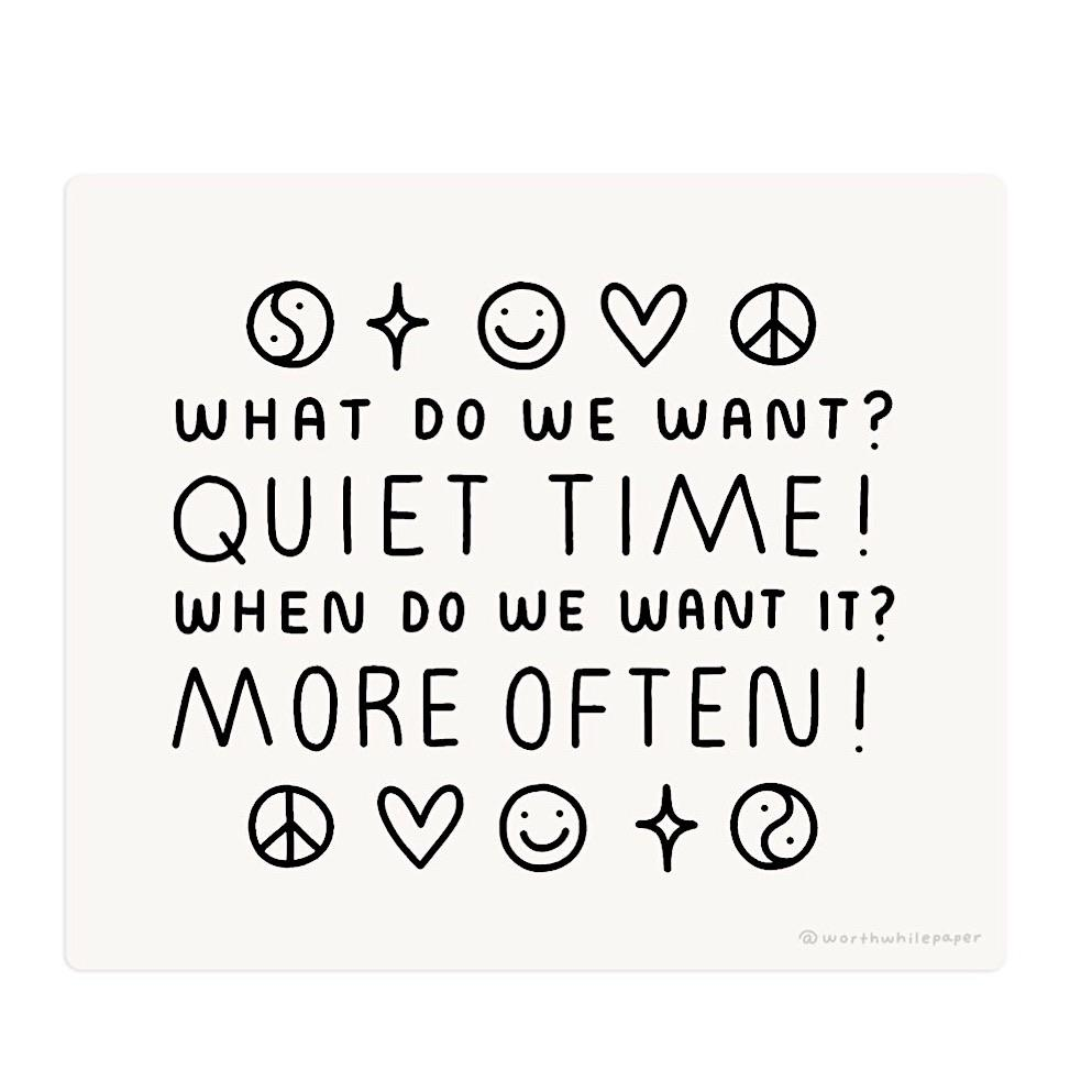 Quiet Time Sticker