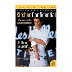 KITCHEN CONFIDENTIAL ANTHONY BOURDAIN BOOK