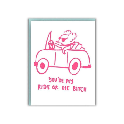 RIDE OR DIE CARD