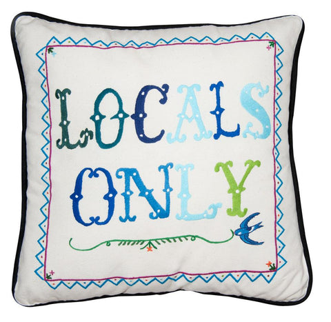 LOCALS ONLY PILLOW COVER