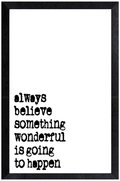 Print - always believe
