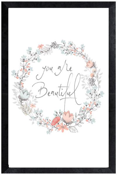 Print - you are beautiful