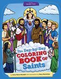 Day-by-Day Coloring Book of Saints: Volume I