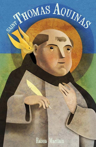 Saint Thomas Aquinas: For Children and the Childlike