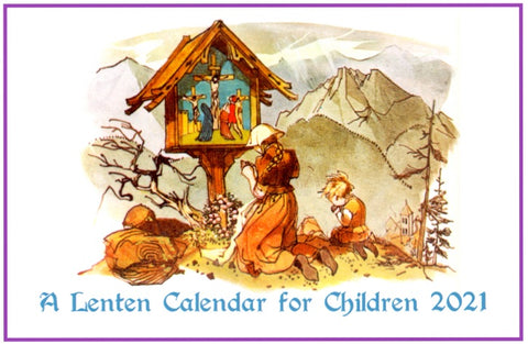 A Lenten Calendar for Children 2021