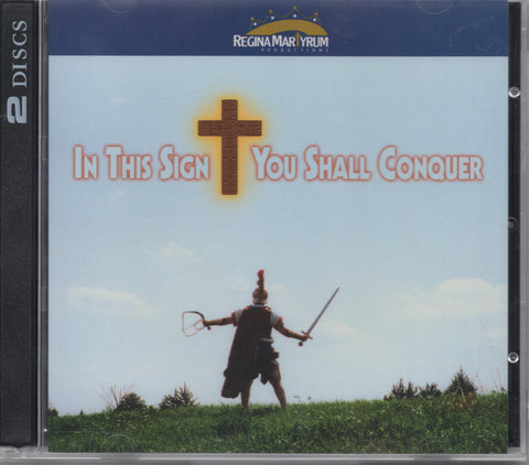 Audio CD Saints: In this Sign You Shall Conquer *NO LONGER AVAILABLE in physical format.