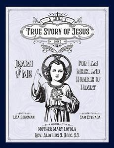 A Child's True Story of Jesus Book 1