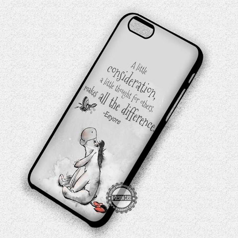 A Little Consideration Eeyore - iPhone 7 6 Plus 5c 5s SE Cases & Covers - samsungiphonecases