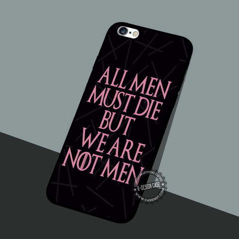 All Men Must Die - iPhone 7 6 5 SE Cases & Covers