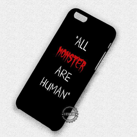 All Monster are Human - iPhone 7 6 Plus 5c 5s SE Cases & Covers