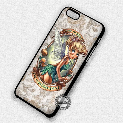 Always Lost Tinkerbell - iPhone 7 6 Plus 5c 5s SE Cases & Covers