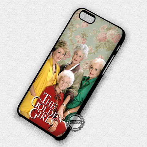 Amazing Women The Golden Girls - iPhone 7 6 Plus 5c 5s SE Cases & Covers