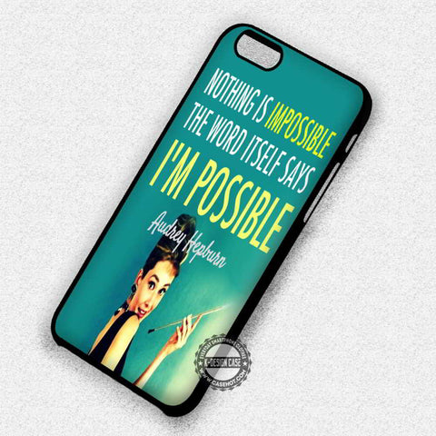 Audrey Hepburn Quote - iPhone 8+ 7 6s SE Cases & Covers
