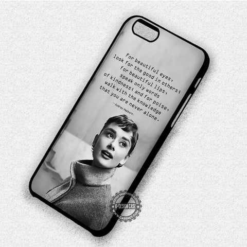 Audrey Hepburn Beauty Quotes - iPhone 7 6 Plus 5c 5s SE Cases & Covers