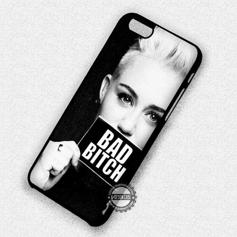 Bad Bitch Miley Cyrus - iPhone 7 6 Plus 5c 5s SE Cases & Covers