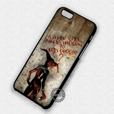 Bad Things Quote Harley Quinn - iPhone 7 6 Plus 5c 5s SE Cases & Covers