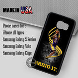 Bring It Quotes - Samsung Galaxy S8 S7 S6 Note 8 Cases & Covers