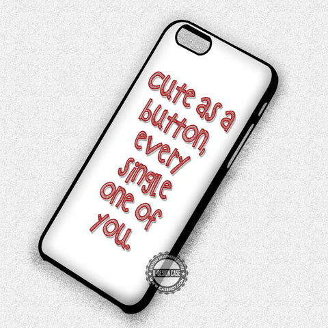 Cute As a Button - iPhone 7 6 Plus 5c 5s SE Cases & Covers
