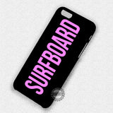 Surfboard Beyonce Title - iPhone 7 6 Plus 5c 5s SE Cases & Covers
