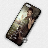 Daryl Dixon Quote - iPhone 7 6 5c 5s SE Cases & Covers
