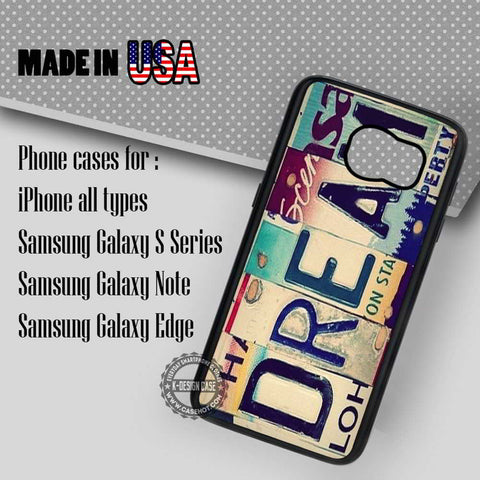 Dream License Plate - Samsung Galaxy S7 S6 S5 Note 5 Cases & Covers