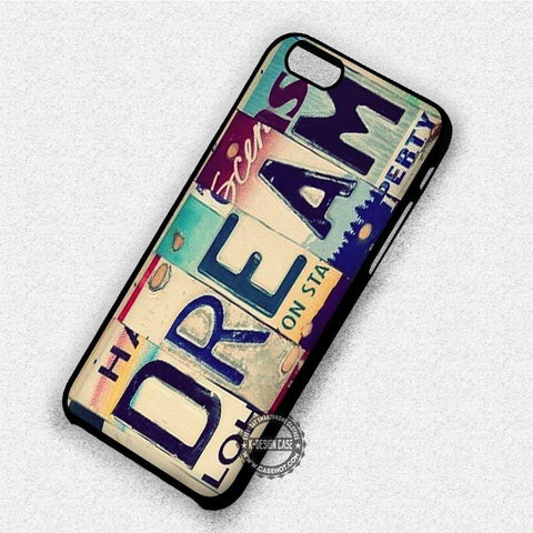 Dream License Plate - iPhone 8+ 7 6s SE Cases & Covers