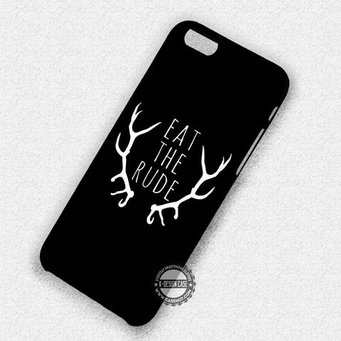 Eat The Rude - iPhone 7 6 Plus 5c 5s SE Cases & Covers