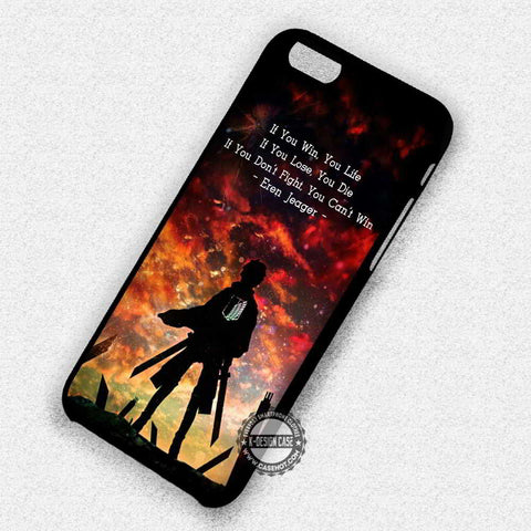 Eren's Quote Attack on Titan - iPhone 7 6 Plus 5c 5s SE Cases & Covers