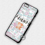 Friends Quotes Art - iPhone 7 Plus 6 5C SE Cases & Covers