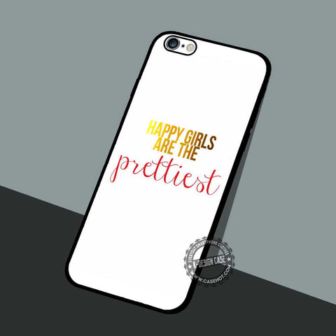Happy Girls Are - iPhone 7 6 5 SE Cases & Covers