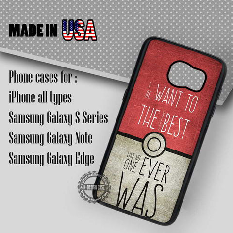I Want To Be Pokeball - Samsung Galaxy S7 S6 S5 Note 5 Cases & Covers