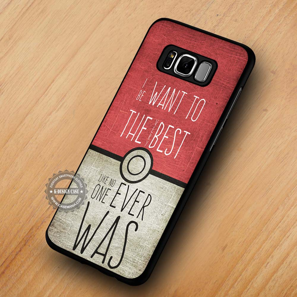 outlet store b5997 4dbff I Want To Be Pokeball Quotes Pokemon - Samsung Galaxy S8 S7 S6 Note 8 Cases  & Covers #SamsungS8