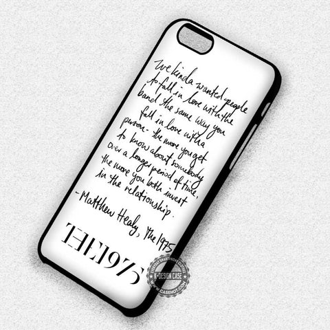 Quote The 1975 Matt Healy - iPhone 7 6 5 SE Cases & Covers