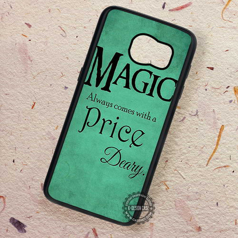 Magic Always Comes At Price Deary - Samsung Galaxy S8 S7 S6 Note 8 Cases & Covers