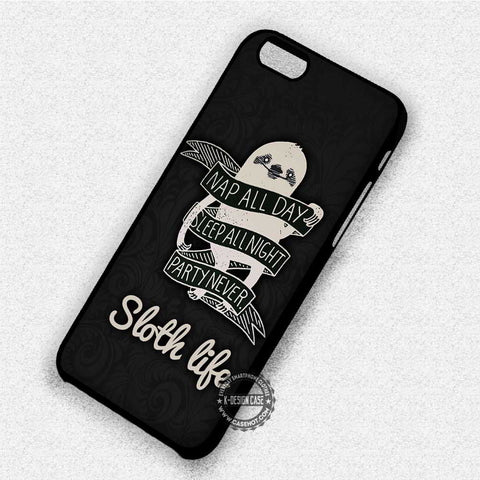 Sloth Life Quote - iPhone X 8+ 7 6s SE Cases & Covers