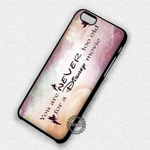 Never Too Old Quote - iPhone 7 6 Plus 5c 5s SE Cases & Covers