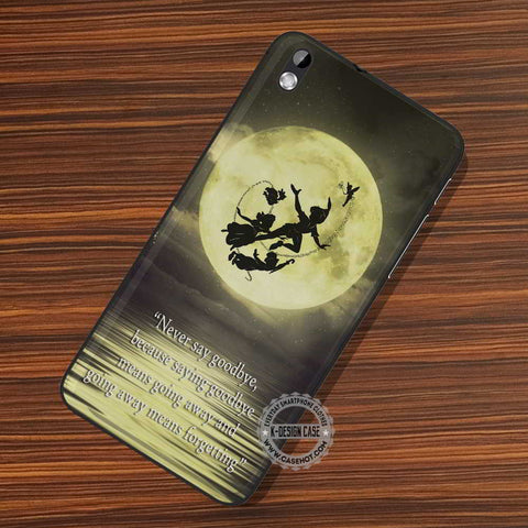 Peter pan's Quote - LG Nexus Sony HTC Phone Cases and Covers