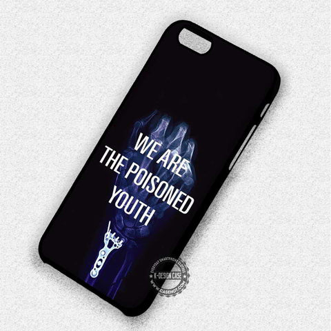 Poisoned Youth Lyric - iPhone 7 6 Plus 5c 5s SE Cases & Covers
