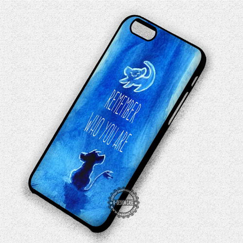 Remember Who You Are - iPhone 7 6 Plus 5c 5s SE Cases & Covers