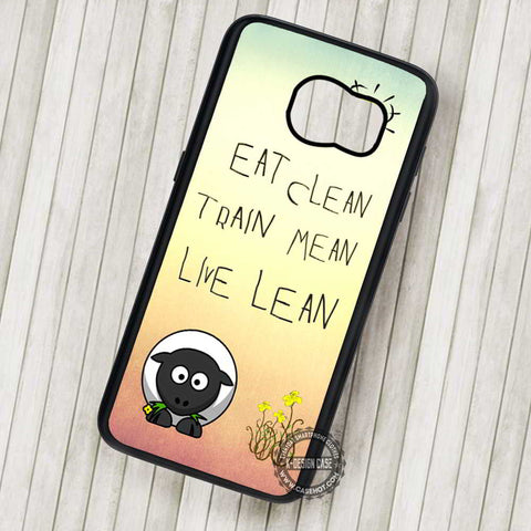 Sheep Quote Eat Clean Train Animal - Samsung Galaxy S7 S6 S5 Note 7 Cases & Covers
