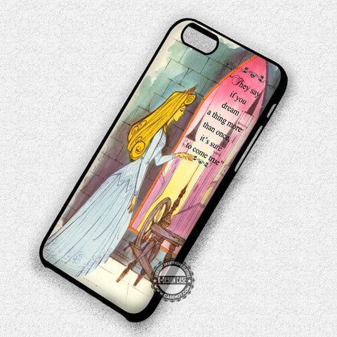 Sleeping Beauty Quote - iPhone 7 6 Plus 5c 5s SE Cases & Covers