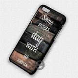 Some Stories Stay - iPhone 8+ 7 6s SE Cases & Covers