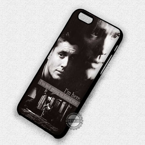 Quote I'm Here - iPhone 7 6 Plus 5c 5s SE Cases & Covers