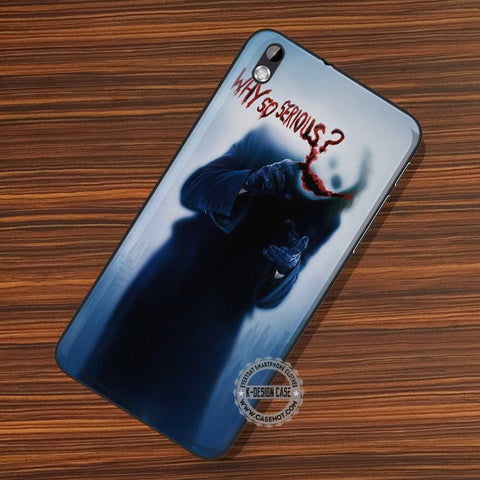 Why So Serious - LG Nexus Sony HTC Phone Cases and Covers